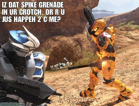 IZ DAT SPIKE GRENADE IN UR CROTCH