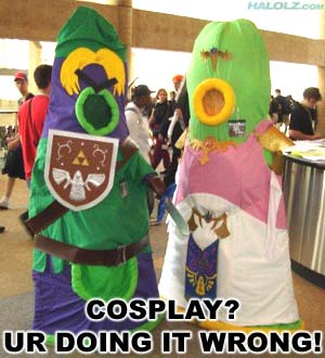 COSPLAY? UR DOING IT WRONG!