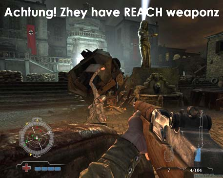 Achtung! Zhey have REACH weaponz