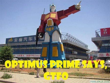 OPTIMUS PRIME SAYS, GTFO