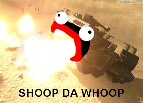 SHOOP DA WHOOP!