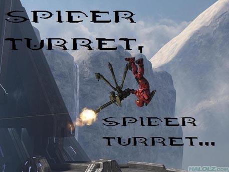 SPIDER TURRET, SPIDER TURRET…