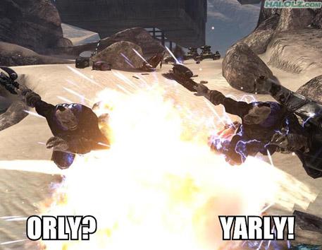 ORLY? YARLY!