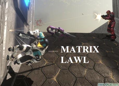 MATRIX LAWL