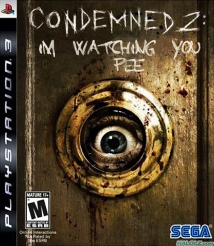 CONDEMNED 2: IM WATCHING YOU PEE