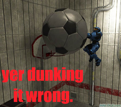 yer dunking it wrong.