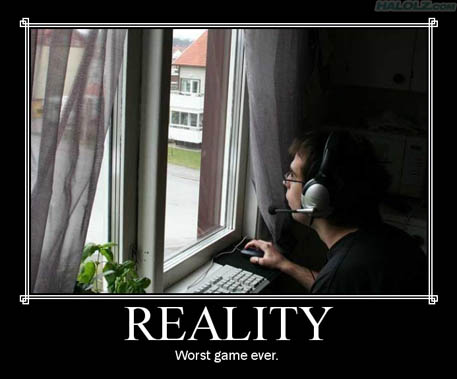 Reality, the worst game ever made