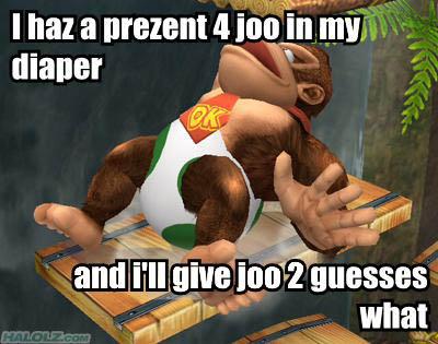 I haz a prezent 4 joo in my diaper
