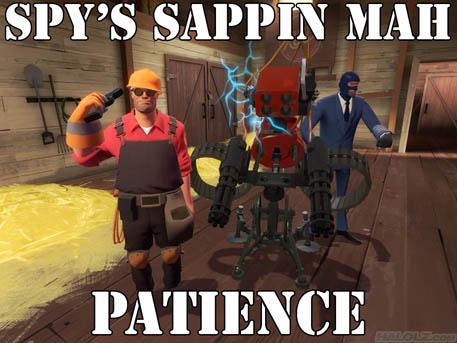 SPY'S SAPPIN MAH PATIENCE!