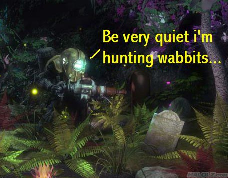 Be very quiet i'm hunting wabbits...