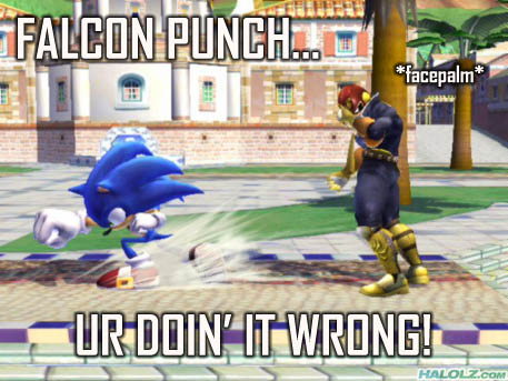 FALCON PUNCH… UR DOIN' IT WRONG!