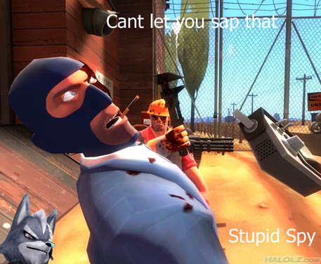 Cant let you sap that Stupid Spy