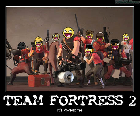TEAM FORTRESS 2 - It's Awesome
