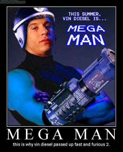 VIN DIESEL IS… MEGA MAN