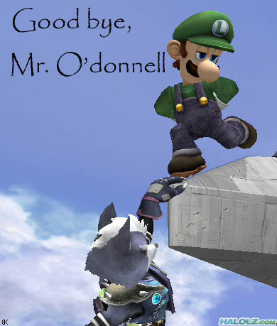Good bye, Mr. O'donnell