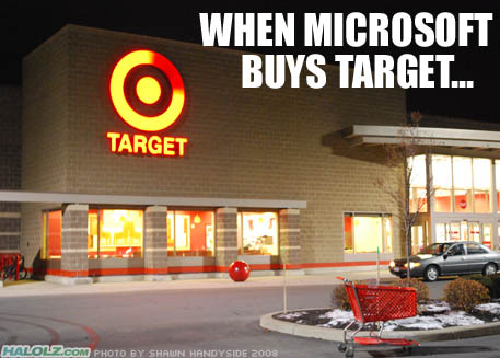 WHEN MICROSOFT BUYS TARGET…