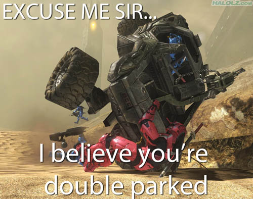 EXCUSE ME SIR… I believe you're double parked