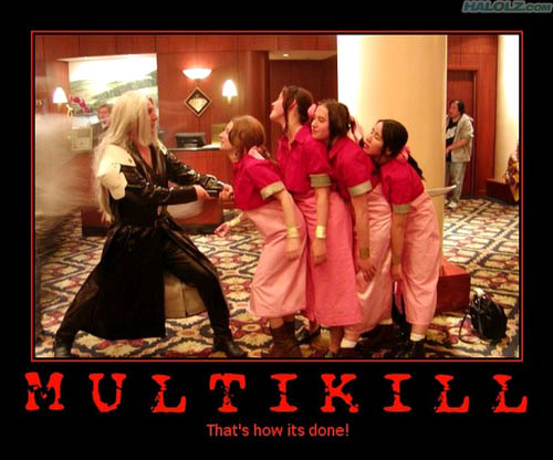 MULTIKILL - That's how its done!