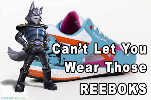 Can't Let You Wear Those REEBOKS