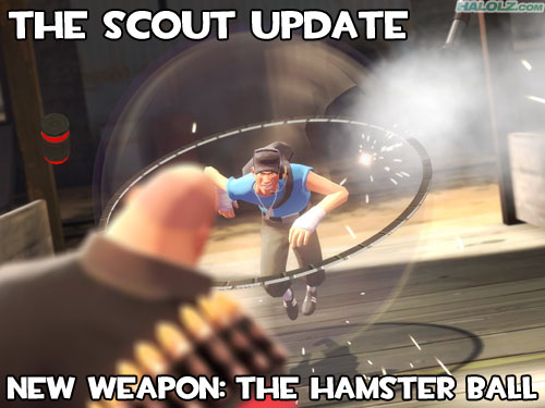 THE SCOUT UPDATE - NEW WEAPON: THE HAMSTER BALL