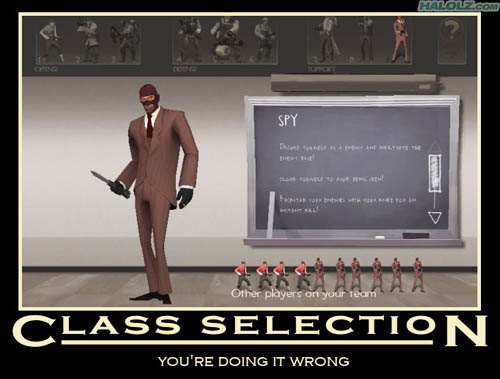 CLASS SELECTION - YOU'RE DOING IT WRONG
