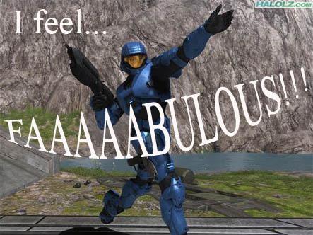 I feel… FAAAAABULOUS!!!