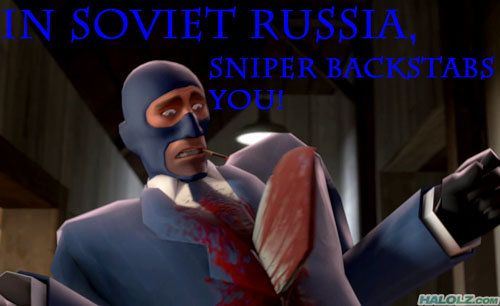 IN SOVIET RUSSIA, SNIPER BACKSTABS YOU!