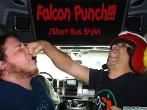 Falcon Punch!!! (Short Bus Style)