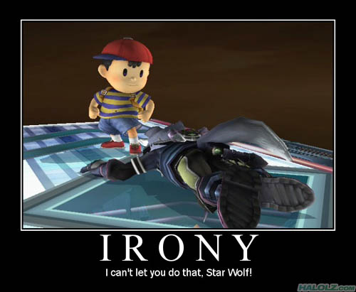 IRONY - I can't let you do that, Star Wolf!