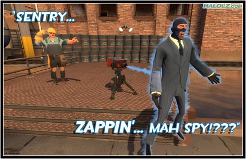 """""""SENTRY… ZAPPIN'… 'MAH SPY!???"""""""