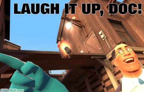 LAUGH IT UP, DOC!