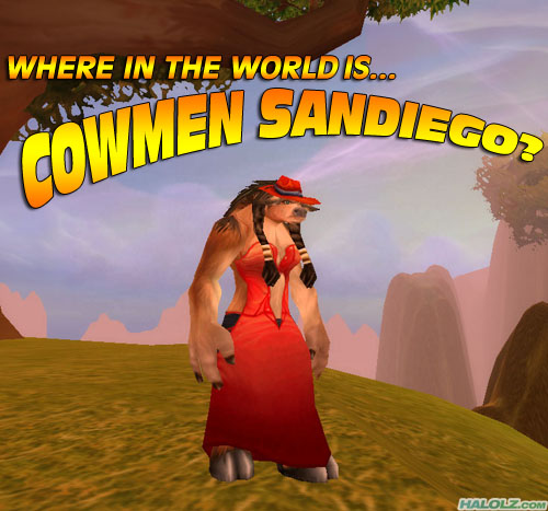 WHERE IN THE WORLD IS… COWMEN SANDIEGO?