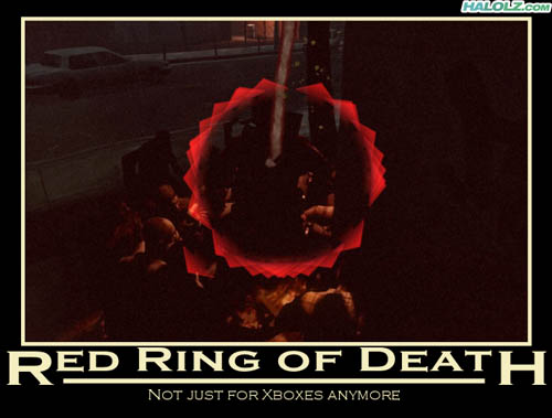 RED RING OF DEATH - Not just for Xboxes anymore