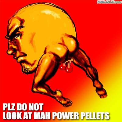 PLZ DO NOT LOOK AT MAH POWER PELLETS