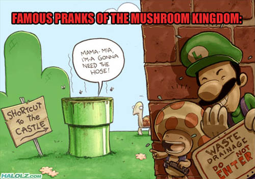 FAMOUS PRANKS OF THE MUSHROOM KINGDOM: