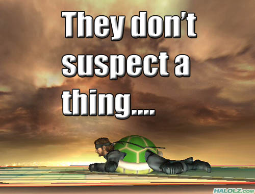 They don't suspect a thing….
