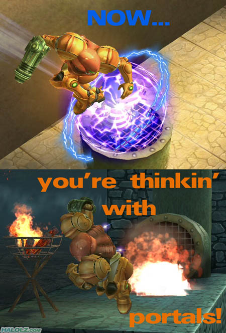 NOW… you're thinkin' with portals!