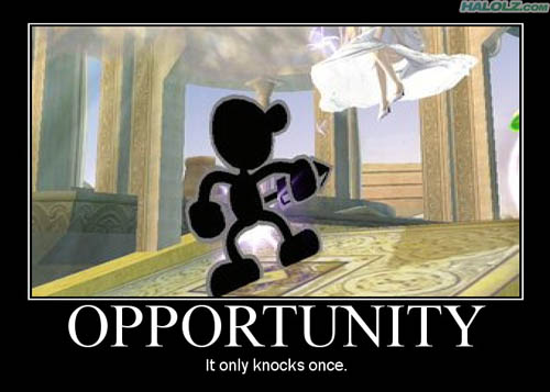 OPPORTUNITY - It only knocks once.