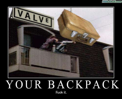 YOUR BACKPACK - Fuck it.