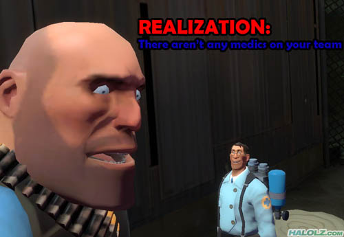 REALIZATION: There aren't any medics on your team