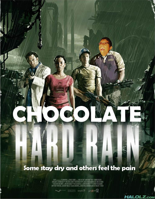 CHOCOLATE HARD RAIN - Some stay dry and others fell the pain