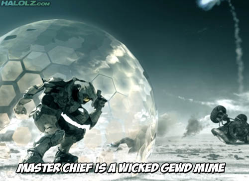 MASTER CHIEF IS A WICKED GEWD MIME