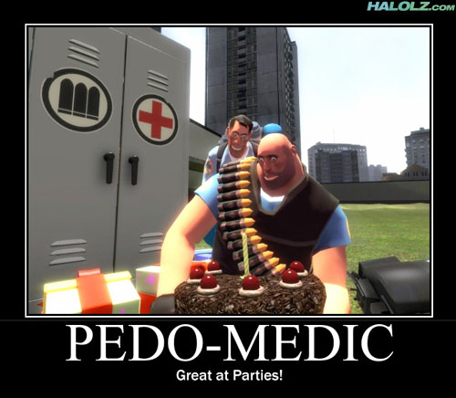 you gotta watch those medics they do it from behind by freedumb