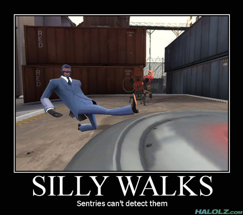 SILLY WALKS - Sentries can't detect them