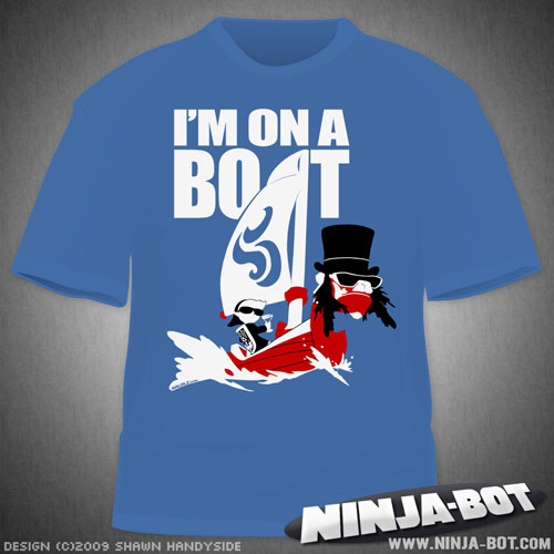"""I'M ON A BOAT"" T-Shirt"