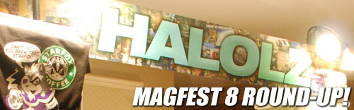HALOLZ MAGFEST 8 ROUND-UP!