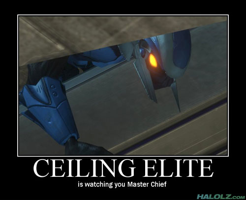 CEILING ELITE is watching you Master Chief