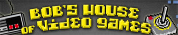 Bob's House of Video Games Logo