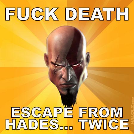 FUCK DEATH, ESCAPE FROM HADES... TWICE