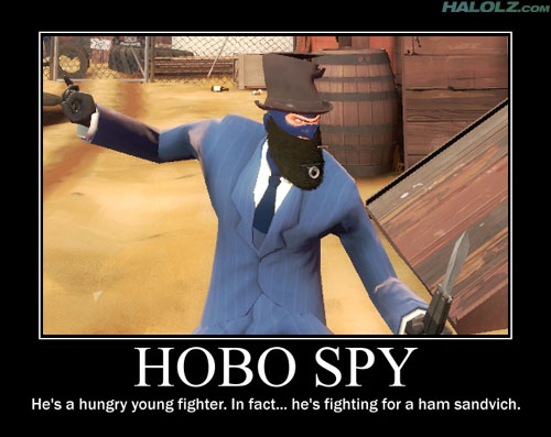 HOBO SPY - He's a hungry young fighter. In fact... he's fighting for a ham sandvich.